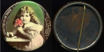 M071  SOLD!  GOOD FOR 10¢ IN TRADE / (little girl holding flower – Dunn type 1) / MEET YOUR FRIENDS AT / J.C. LARSON'S  / BEMIDJI, MINN. // edge imprinted: CRUVER MFG. CO. CHICAGO H.P.P., multicolored celluloid rd 56mm.  Mirror: NO MIRROR, a pinback instead – appears to be original; celluloid: very light scratches.   G4-EV9