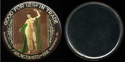 M001  SOLD!  GOOD FOR 12½¢ IN TRADE / (nude lady with flowing sashes – Dunn type 42) / M.A. LINDBERG, PROP. THE ARLINGTON HOTEL AND BAR, BAKERSFIELD, CAL. // edge imprinted: CRUVER MFG. CO, CHICAGO., multicolored celluloid rd 56mm.  Mirror: clean; celluloid: numerous light scratches.  CA-B10-A5E URS-1.   G3-EV11
