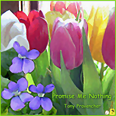 Promise Me Nothing - Album Cover