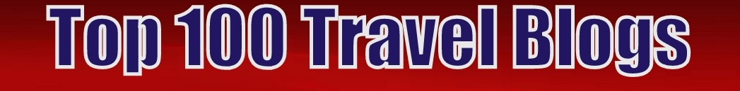 Top 100 Travel Blogs and Top 100 Travel Sites