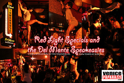 The Townhouse presents Red Light Specials and the Del Monte Speakeasies every Wednesday. 52 Windward Ave. Venice, Ca 90291 310.392.4040. http://www.myspace.com/townhousevenice. Photo by Venice Paparazzi. http://www.venicepaparazzi.com