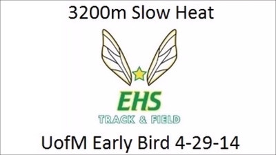 3200m Slow Heat UofM Early Bird Time Trial 4-29-14 Edited