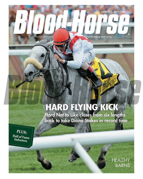 August 1, 2015 Issue 31 cover of Blood-Horse featuring Hard Not to Like winning the Diana Stakes at Saratoga.