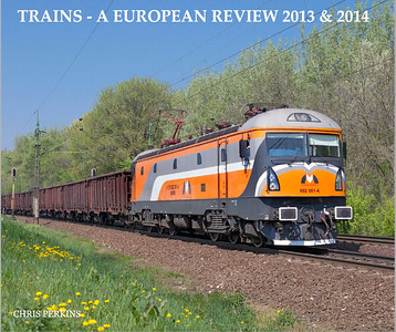 European Review of 2013 & 2014 with photographs from Hungary, Romania, Slovenia, France & Latvia. http://www.blurb.co.uk/b/5581479-trains-a-european-review-2013-2014