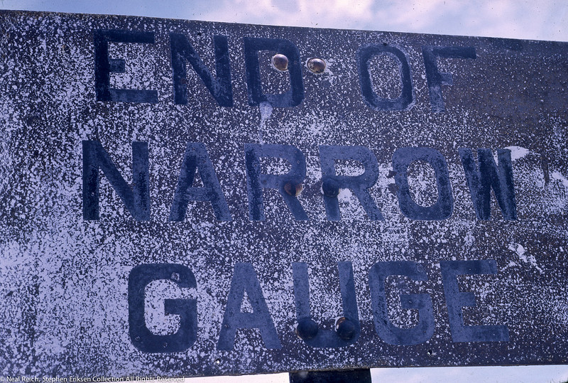 July, 1968 End of Narrow Gauge sign in Alamosa, CO