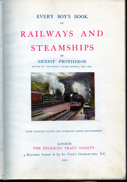 Every Boy's Book of Railways and Steamships By Ernest Protheroe. Inside the front cover , could be Woodhead tunnels ?