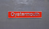 "56040 ""Oystermouth"" nameplate. Now in safe keeping after the locomotive was scrapped at the end of July 2011."