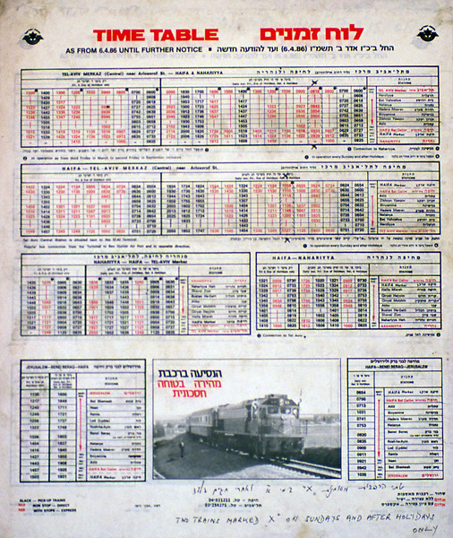 We were in Israel in August 1988, the timetable hadn't changed for just over two years. You read it from right to left.