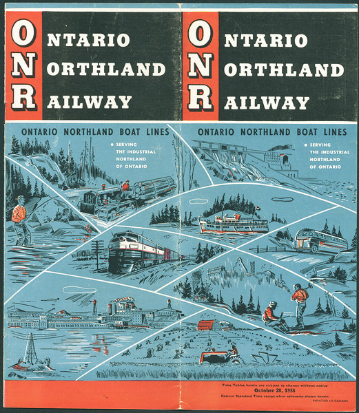 Ontario Northland Railway and Boat Lines. Time table October 28, 1956.