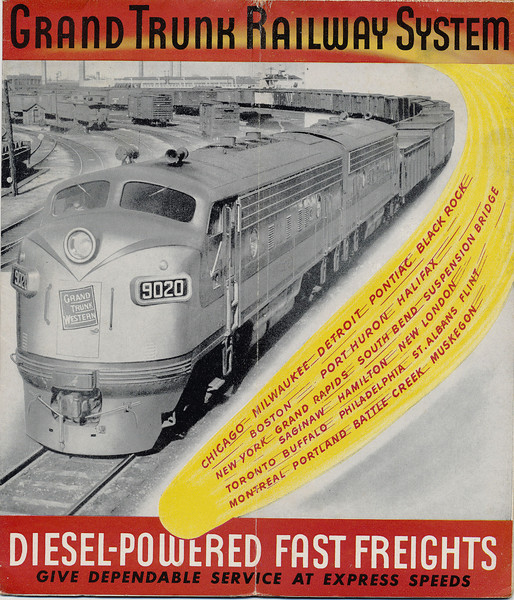 1947 Grand Trunk Railway System Canadian National Railways Central Vermont Railway Fast Dependable Freight Service. The Largest Railway System in America. Ad for Diesel-Powered Fast Freights, give dependable service at express speeds. Inside.