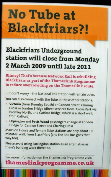 SERVICE CHANGES - notice at Blackfriars in March 09.