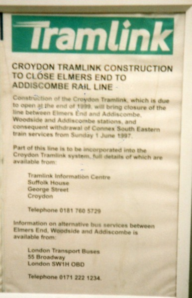 Closure notice at Addiscombe in May 97.