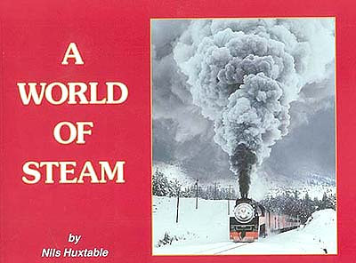 A World of Steam A photographic album devoted to steam locomotives and the people who depended on them for a livelihood.  48 pages - Size 230mm x 290mm - Soft Cover - 46 colour photos $14.95+Shipping