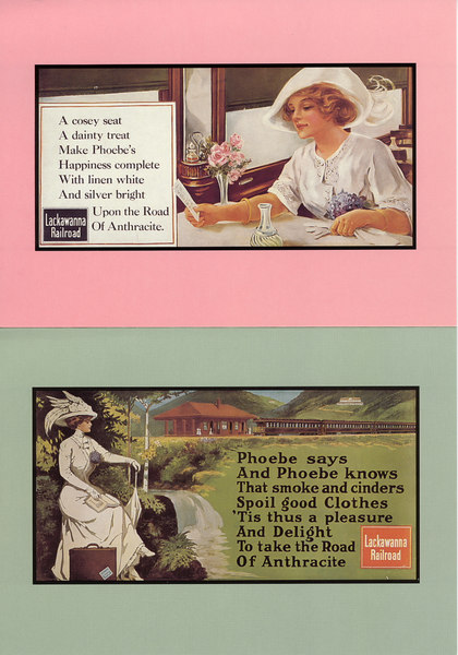Phoebe Snow was dreamt up by the DL&W as a marketing tool to advertise the fact that they used clean burning anthracite coal in their steamers.