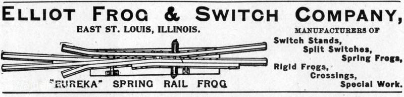 1900 Elliot Frog & Switch Company.