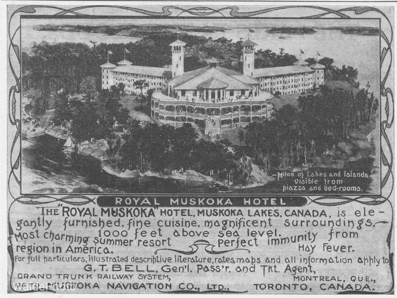 1903 Grand Trunk Railway.<br /> <br /> The Royal Muskoka Hotel burned to the ground in 1952 and was not rebuilt.