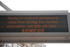 Digital indicators <br /> <br /> corner of Parker Street and Mosley Street <br /> <br /> Announcing the Closure of Mosley Street Tram stop after the Last Tram on the 18th May 2013