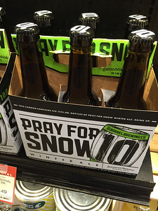 NO! I will not pray for snow!
