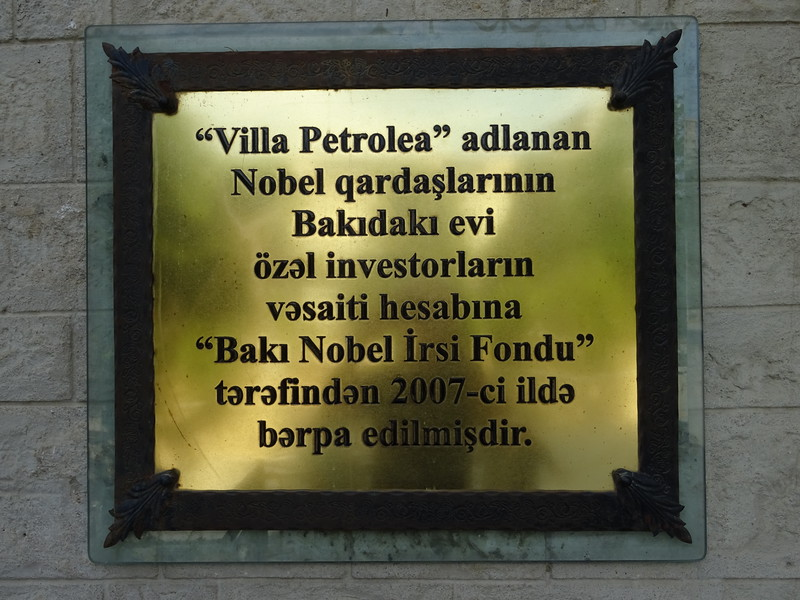 Villa Petrolea, aptly named by the Nobels of Nobel Prize fame. They made their fortune in petroleum.