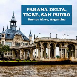 PARANA DELTA and TIGRE, ARGENTINA