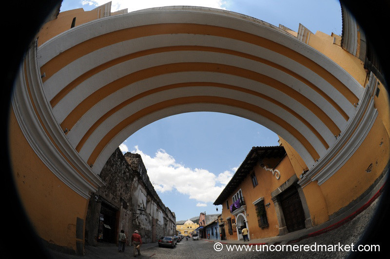 Arch of Santa Catalina, Fisheye - Antigua, Guatemala