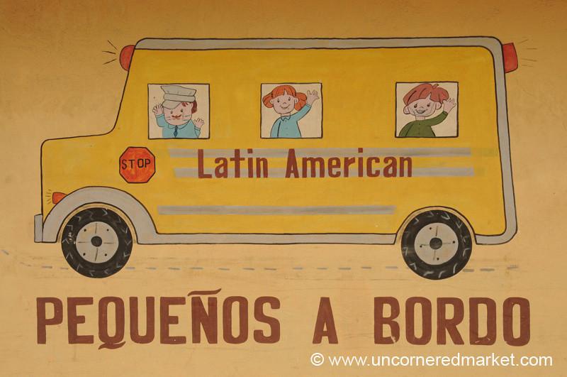 Guatemalan School Sign, Bus - Coban, Guatemala