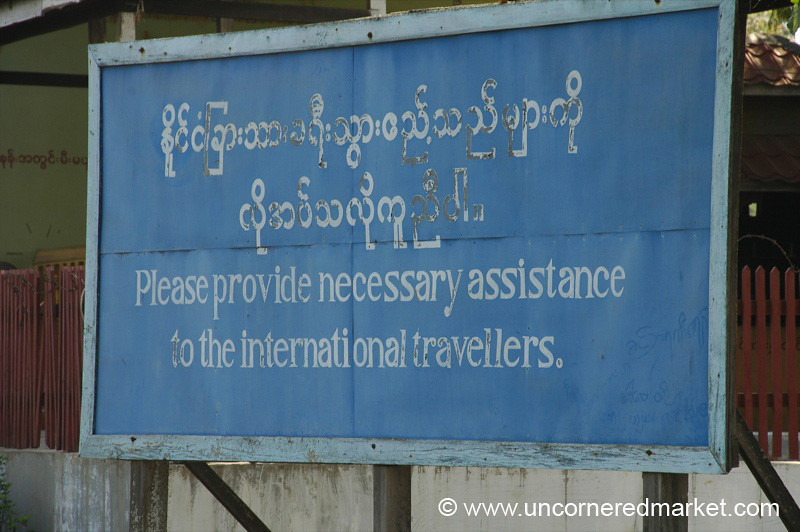 Encouraging Sign to Tourists - Inle Lake, Burma