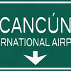 Cancun Mexico International Airport Highway Sign