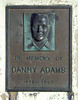 DANNY MACK ADAMS MEMORIAL PLAQUE<br /> I never really knew Danny Mack, as he was called, but I do remember when he was killed in a motorcycle accident. The whole town mourned.