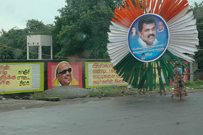 Chennai politicians plaster their images everywhere, on everything.