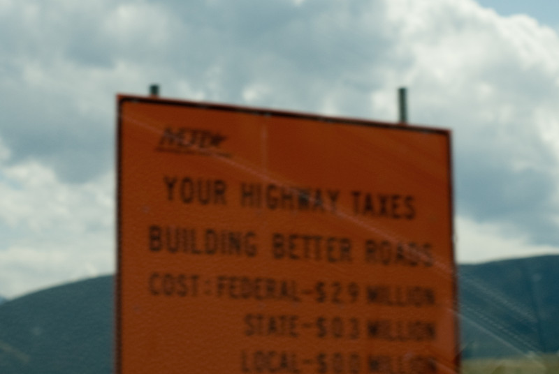 Signs like this every 50 miles. But they are ruggest individualists in Montana