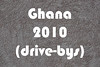 IMG_3596 Ghana 2010 (drive-bys)