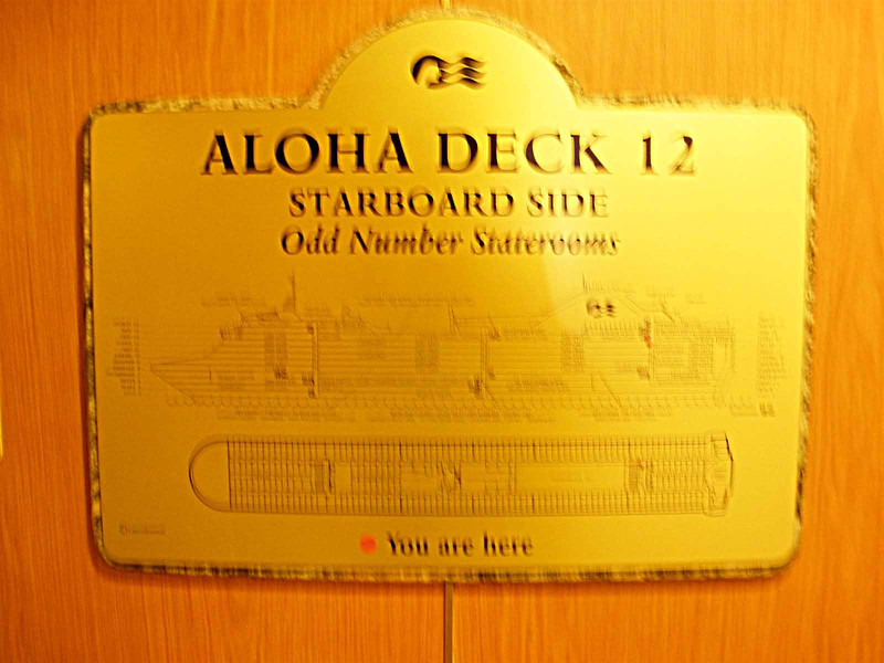 Our stateroom was right through the door by this sign