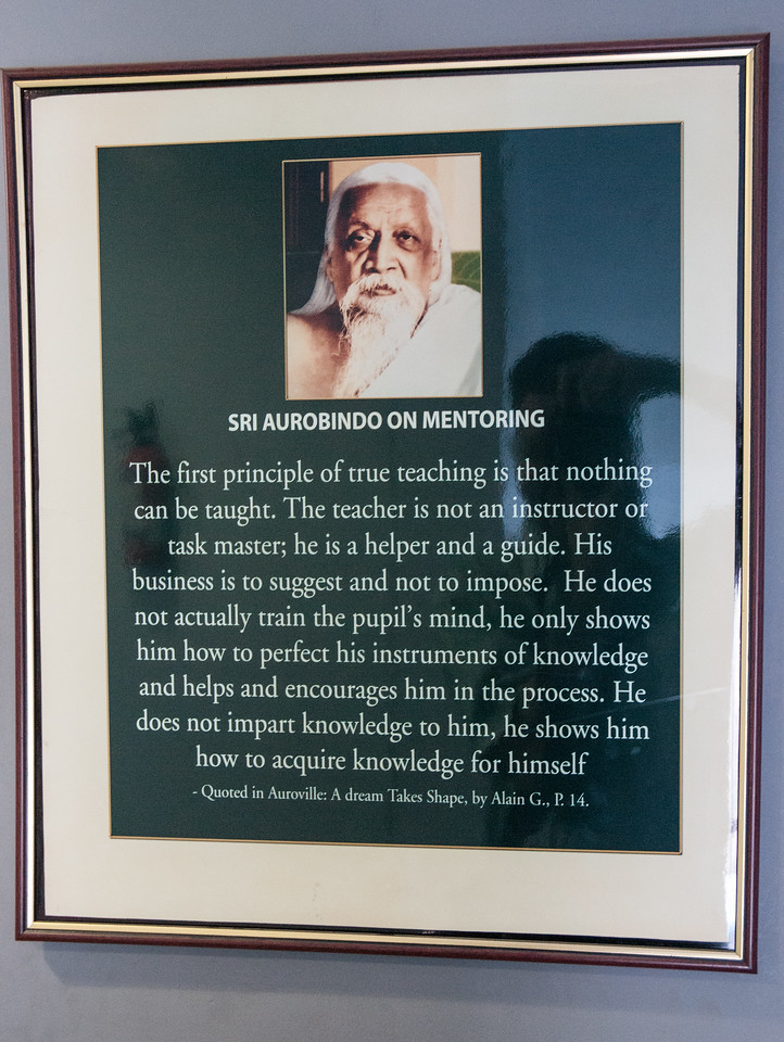 Sri Aurobindo was source of Dr. V's inspiration and the source of the Aravind hospital name. I like this quote about mentoring.