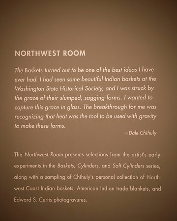 Chihuly's comment on the Northwest Room.