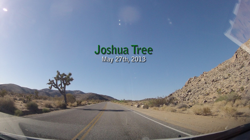 Driving around Joshua Tree National Park with the Go Pro on the dash.