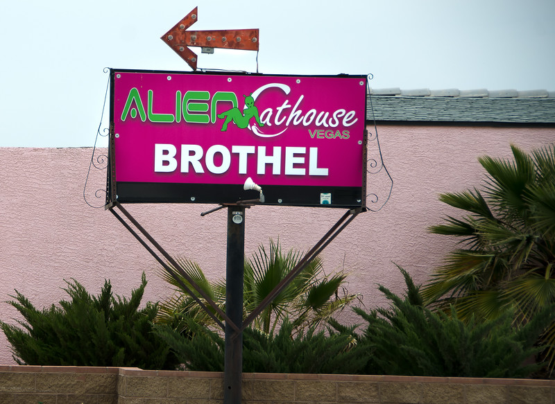 We parked front of this sign when we filled up with gas  Alien Cathouse Brothel at Lathrop Wells