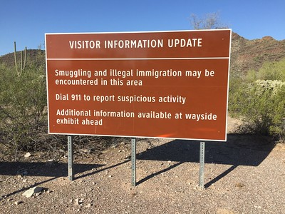 This sign is at the campground entrance to Organ Pipe Cactus National Monument.  Never saw any illegals, but lots of Border Patrol agents.  And when I imagine the amount of our money spent on border patrols, I can't help but think there's a smarter way.
