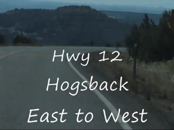 Hwy 12 Hogsback East to West