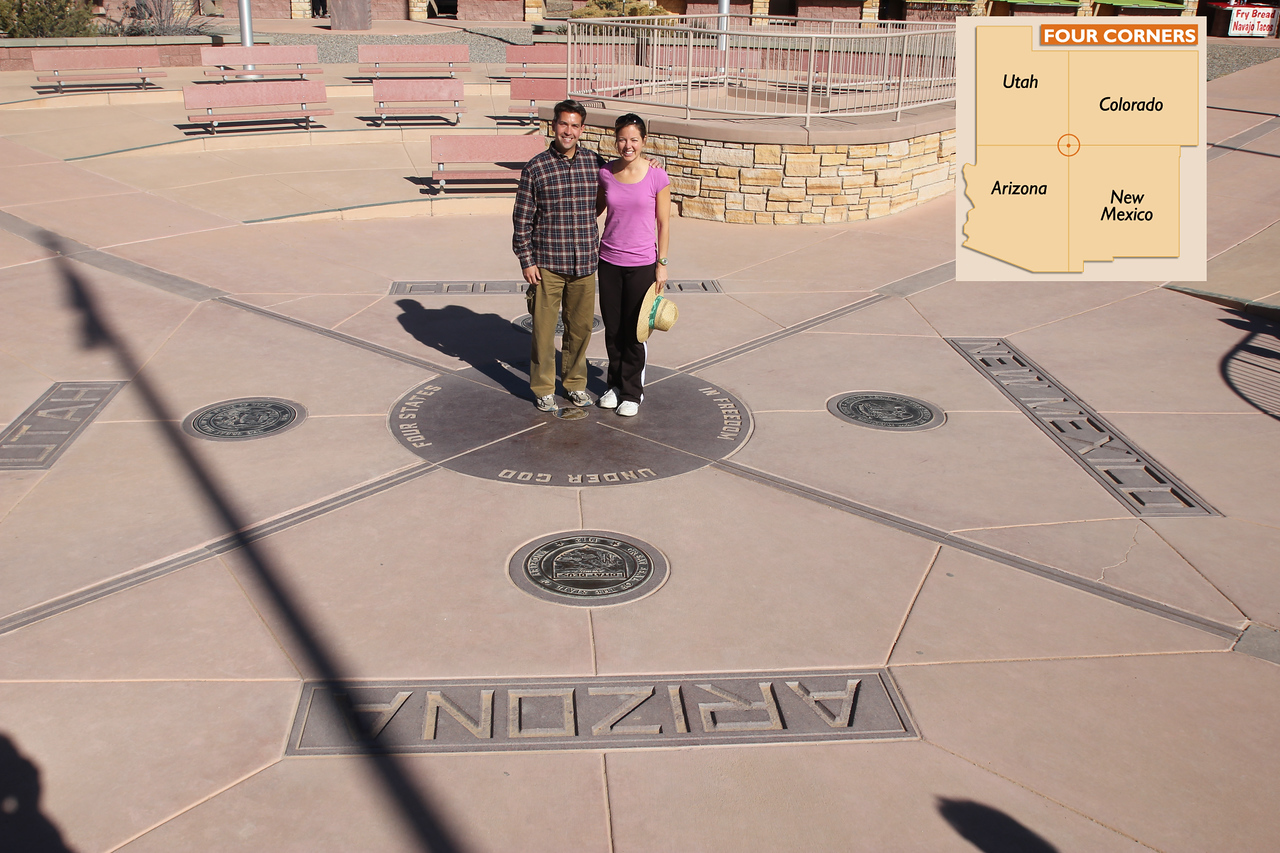 Four Corners -  We are standing in four states at once! Arizona, New Mexico, Colorado, and Utah. It is the only location in the United States where four states meet.