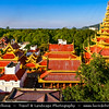 Asia - Myanmar - Burma - Mandalay - Mandalay Royal Palace - Last royal palace of the last Burmese monarchy constructed, between 1857 and 1859 as part of King Mindon's founding of the new royal capital city of Mandalay