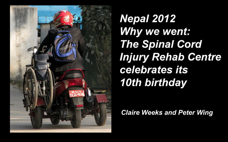 This was the third time we had both gone to Nepal, and the timing this time was deterrmined by SIRC, now ten years old, and three years in its new building.