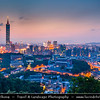 Asia - Taiwan - Republic of China (ROC) - Taipei City - 臺北市 - 台北市 - Capital City - Dusk over Modern Skyline &  Taipei 101 - Taipei World Financial Center - Landmark skyscraper located in Xinyi District