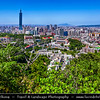 Asia - Taiwan - Republic of China (ROC) - Taipei City - 臺北市 - 台北市 - Capital City - Modern Skyline &  Taipei 101 - Taipei World Financial Center - Landmark skyscraper located in Xinyi District