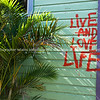 Live, Love, Life, sign on building in Cullen Street, Nimbin.