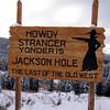 IMG_2405 howdy jackson hole