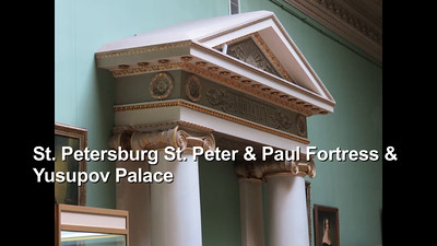 St. Peter & Paul Fortress & Yusupov