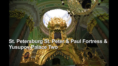 St. Peter & Paul Fortress & Yusupov Two