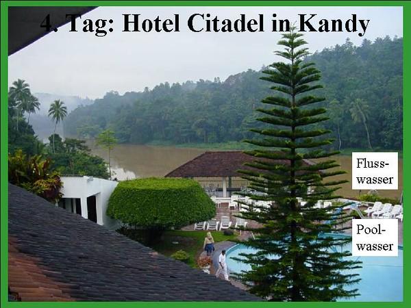 5. Tag: Hotel Citadel in Kandy