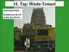 11. Tag: Hindu-Tempel